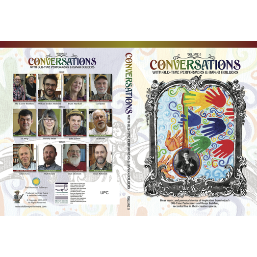 DVD - Conversations with Old-Time Performers & Banjo Builders - Volume 5
