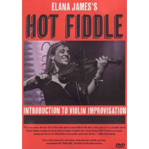DVD - Elana James's Hot Fiddle - Introduction to Violin Improvisation