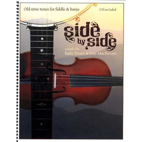Side by Side - Old-Time Tunes for Fiddle & Banjo