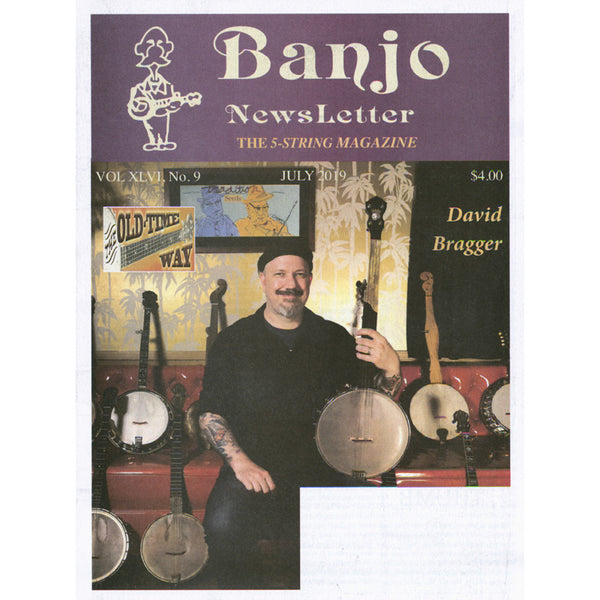 Banjo Newsletter - July 2019 Vol. XLVI, No. 9