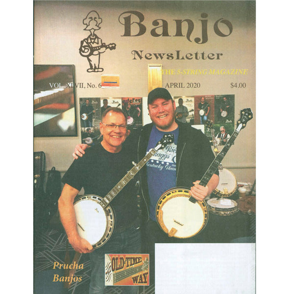 Banjo Newsletter - April 2020, Vol. XLVII, No. 6