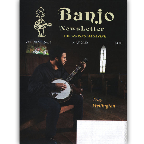 Banjo Newsletter - May 2020, Vol. XLVII, No. 7