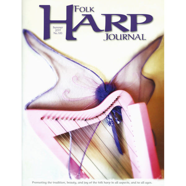 Folk Harp Journal - Summer 2019 Issue No. 183