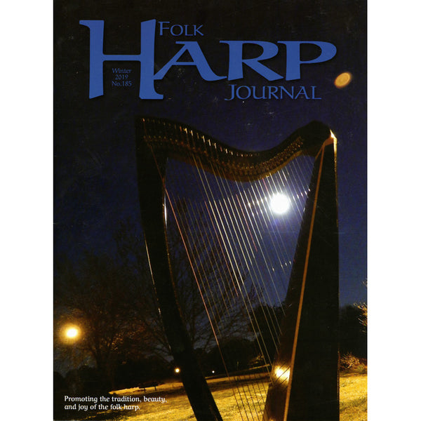 Folk Harp Journal - Winter 2019 Issue #185
