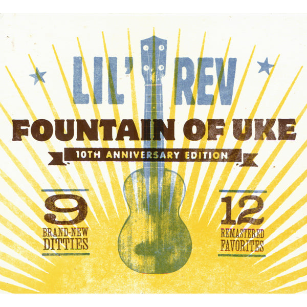 Fountain of Uke - 10th Anniversary Edition