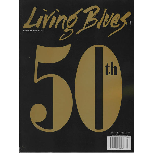 Living Blues May 2020 - Issue #266, Vol. 51, #2