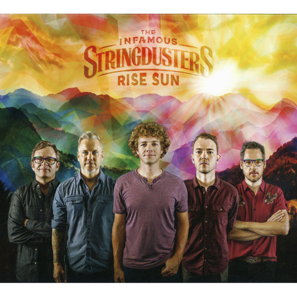 The Infamous Stringdusters - Rise Sun