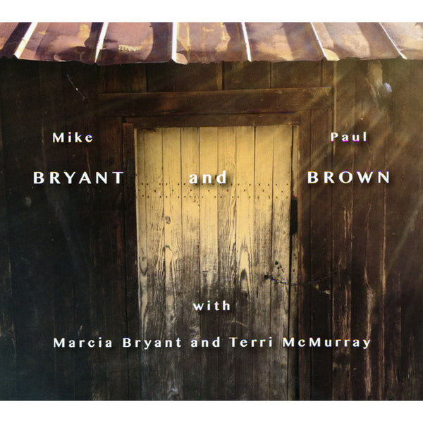 Mike Bryant & Paul Brown