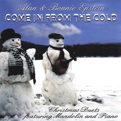 Come in From the Cold: Christmas Duets Featuring Mandolin and Piano