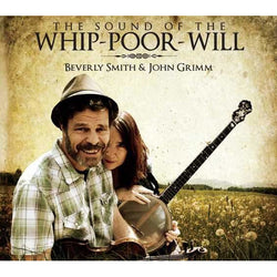 The Sound of the Whip-Poor-Will