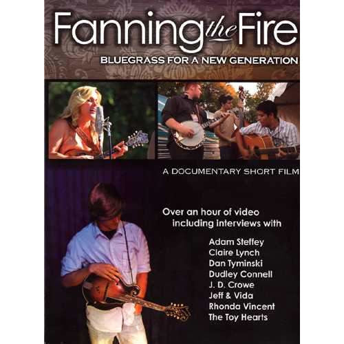 DVD - Fanning the Fire: Bluegrass for a New Generation