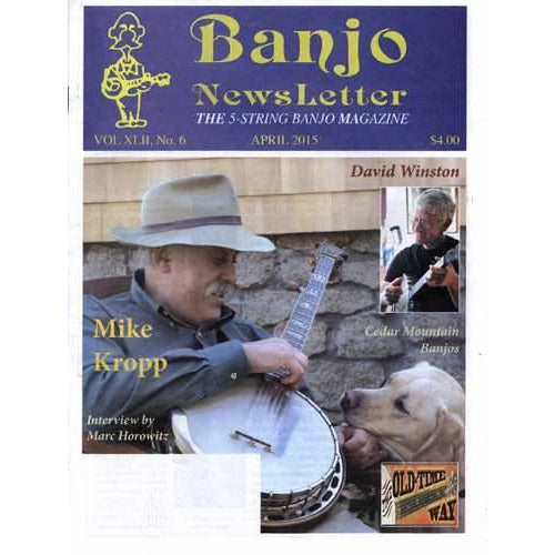 Banjo Newsletter April 2015 Vol. XLII, No. 6