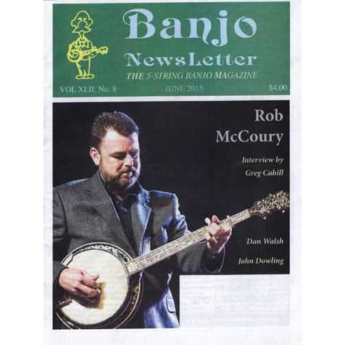 Banjo Newsletter June 2015 Vol. XLII, No. 8