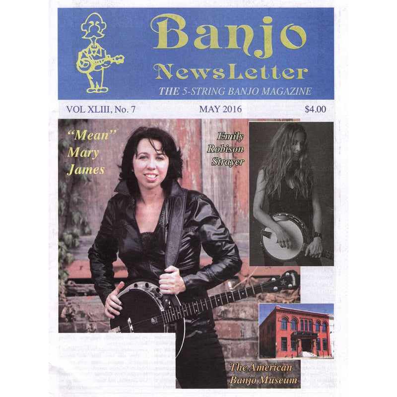 Banjo Newsletter May 2016 Vol. XLIII, No. 7