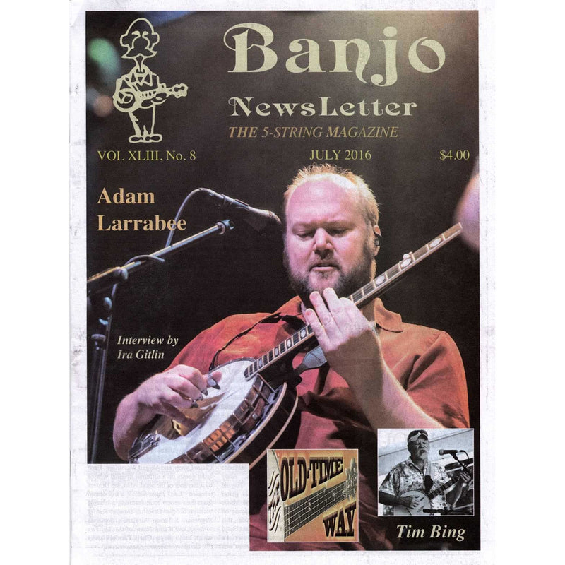 Banjo Newsletter July 2016 Vol. XLIII, No. 8