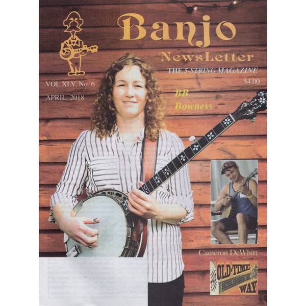 Banjo Newsletter - April 2018 Vol. XLV, No. 6