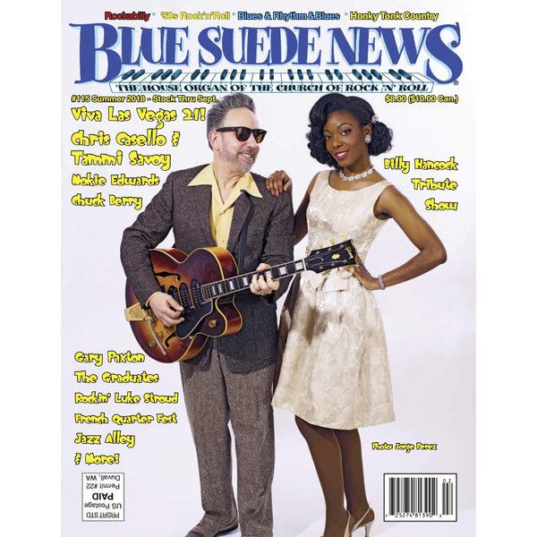 Blue Suede News - #115, Summer 2018