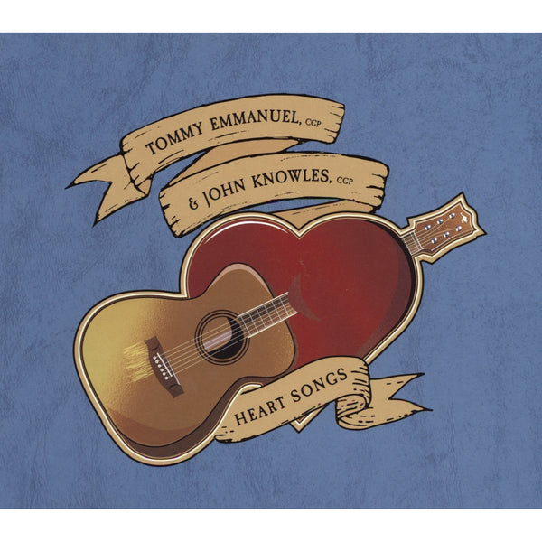 Tommy Emmanuel, cgp & John Knowles, cgp - Heart Songs