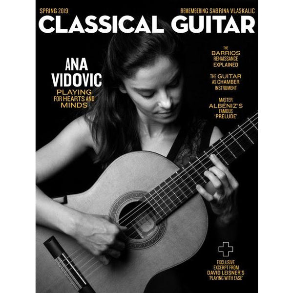 Classical Guitar Magazine - Spring 2019