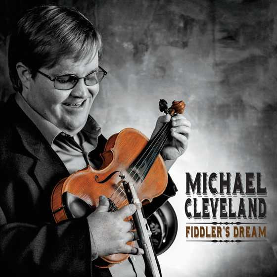 Michael Cleveland - Fiddler's Dream
