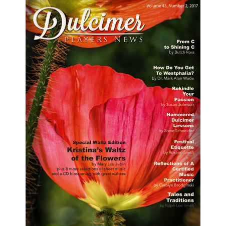 Dulcimer Players News May 2017 Vol. 43 No. 2