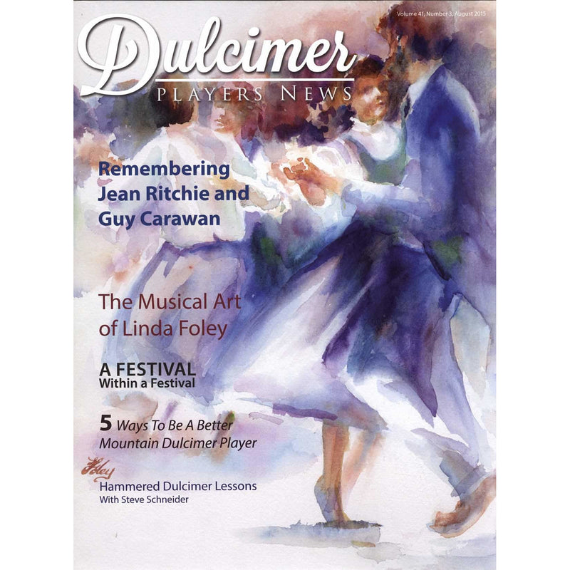 Dulcimer Players News August 2015 Vol. 41 No. 3
