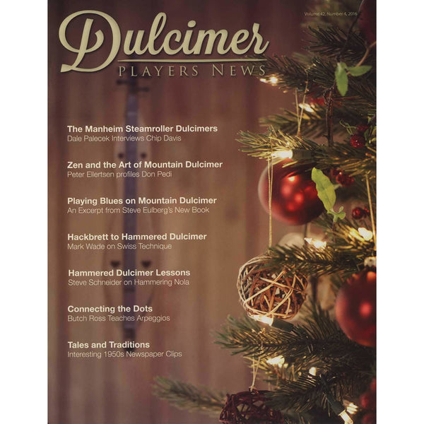 Dulcimer Players News December 2016 Vol. 42 No. 4