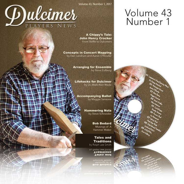 Dulcimer Players News April 2017 Vol. 43 No. 1