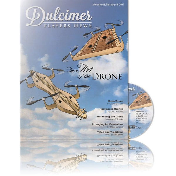 Dulcimer Players News December 2017 Vol. 43 No. 4