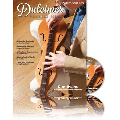 Dulcimer Players News, March 2018 - Vol. 44 No. 1