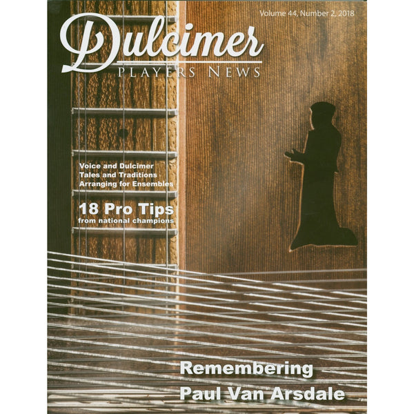 Dulcimer Players News, June 2018 - Vol. 44 No. 2
