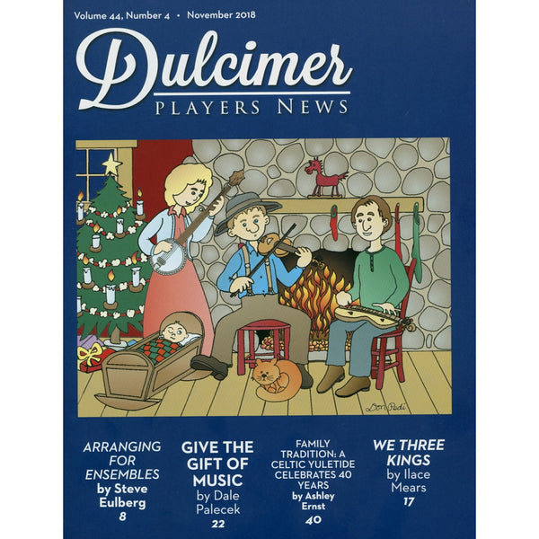 Dulcimer Players News, November 2018 - Vol. 44 No. 4
