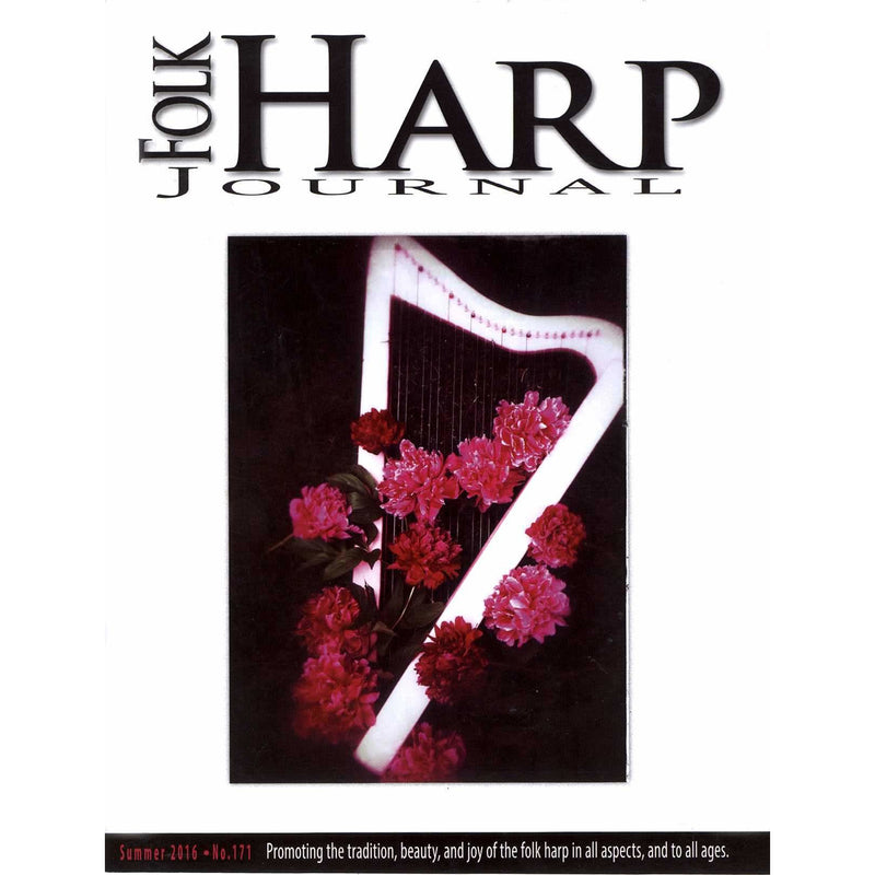 Folk Harp Journal Summer 2016 Issue No. 171