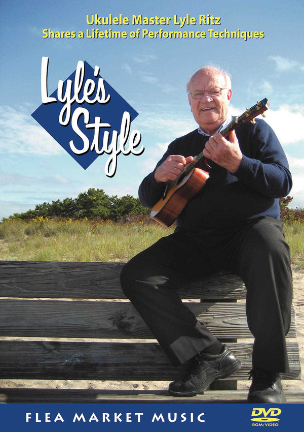 DVD - Lyle Ritz: Lyle's Style - Sharing a Lifetime of Technique