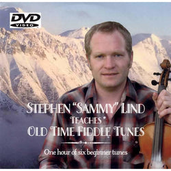 "DVD - Stephen ""Sammy"" Lind Teaches Old Time Fiddle Tunes - Beginner"