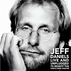 Jeff Daniels Live and Unplugged