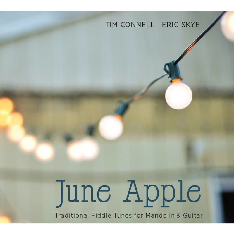 June Apple: Traditional Fiddle Tunes for Mandolin & Guitar