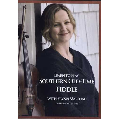 DVD - Learn to Play Southern Old-Time Fiddle with Erynn Marshall, Intermediate Level 1