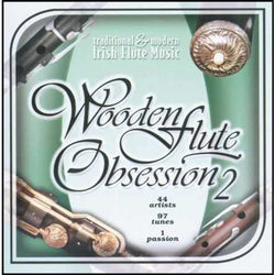 Wooden Flute Obsession 2: Traditional & Modern Irish Flute Music