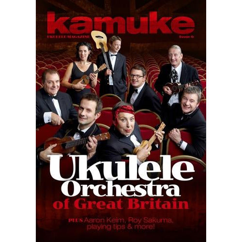 Kamuke Ukulele Magazine - Issue 6