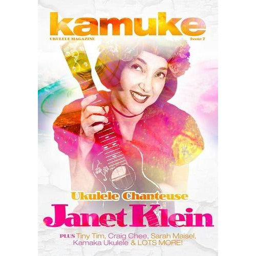 Kamuke Ukulele Magazine - Issue 7