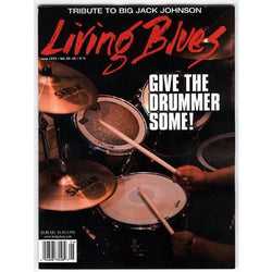 Living Blues June 2011 - Issue #213, Vol. 42 #3