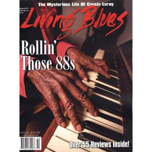 Living Blues February 2012 - Issue #217, Vol. 43 #1