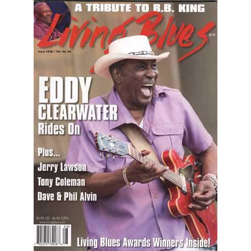 Living Blues August 2015 - Issue #238, Vol. 46 #4