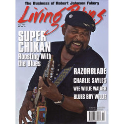Living Blues February 2016 - Issue #241, Vol. 47 #1