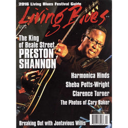 Living Blues April 2016 - Issue #242, Vol. 47 #2