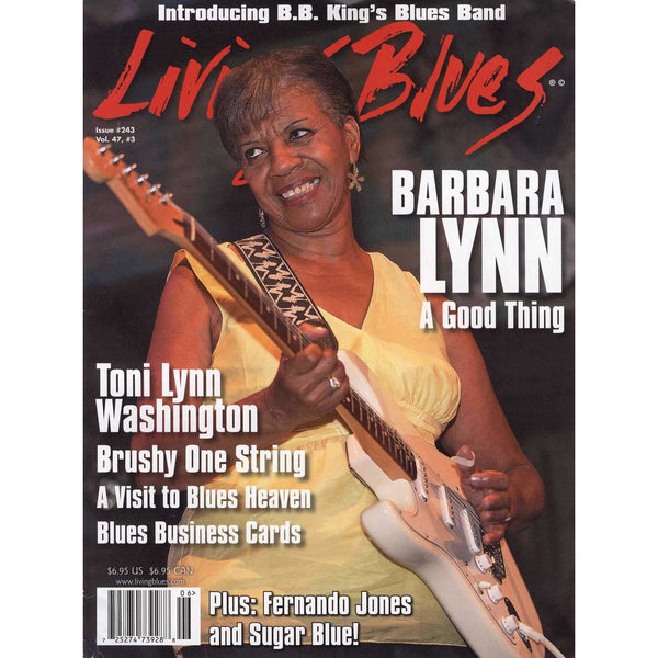 Living Blues June 2016 - Issue #243, Vol. 47 #3