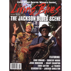 Living Blues August 2016 - Issue #244, Vol. 47 #4