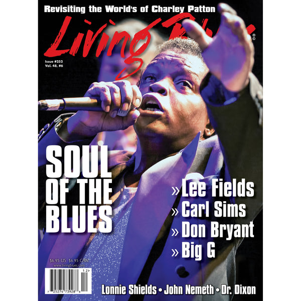 Living Blues December 2017 - Issue #252, Vol. 48 #6