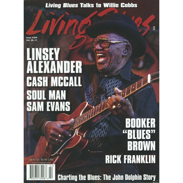 Living Blues January 2019 - Issue #259, Vol. 50, #1